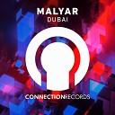 MalYar - Dubai Original Mix
