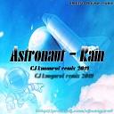 Astronaut - Rain Remix CJ kungurof remix 2019 electro house music 2019