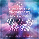 Urbanstep - Don t Let Me Fall