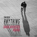 Anything Bass Boosted