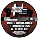 Chris Liberator Sterling Moss Lethal One - Expect Resistence Original Mix