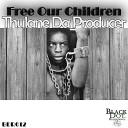 Thulane Da Producer - The Pit Original Mix