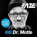 Dr Motte - Faze DJ Set 88 Continuous DJ Mix