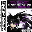 Risa - That Is To Be Original Mix