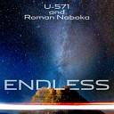 U 571 Roman Naboka - Endless Original Mix