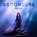 Prada - Grounders Original Mix