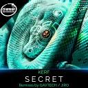 Kerf - Secret Original Mix