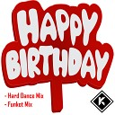 SNC - Happy Birthday Funkot Mix