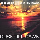 State Unknown - Dusk Till Dawn Original Mix
