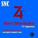 SNC - Hari Merdeka 17 Agustus 130 BPM Koplo Mix