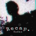 YaShi - Recap