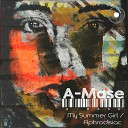 A Mase - My Summer Girl