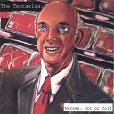 The Tentacles - Woodchuck