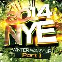 NYE 2014: Winter Warm Up (Pt. 1)