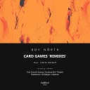 Boy North feat Jodie Knight - Card Games Ali Bakgor Remix