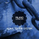 The Edge - Slave To The System Original Mix