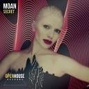 MOAN - Secret Original Mix