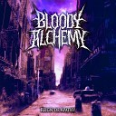 Bloody Alchemy - Message for Apathetics