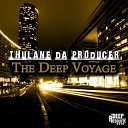 Thulane Da Producer - At The Center Original Mix