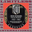 Bob Howard And His Orchestra - I Can Tell By Looking In Your Eyes