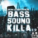 Non Compliance - Take Me Away Original Mix