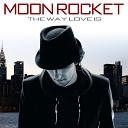 Moon Rocket feat Marlon Saunders Louy Fierce - Right Here Original Mix