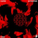 Carter - Be Together Original Mix