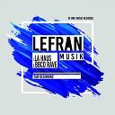 LeFran Musik - La Haus Original Mix