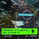 Trance Atlantic - Annihilation Original Mix