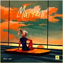Nay Jay - Matters Original Mix