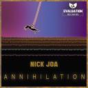 Nick Joa - Annihilation Original Mix