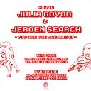 Julia Govor Jeroen Search - You Are the Machine Original Mix