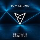 DONT BLINK - ROCK IT UP Original Mix