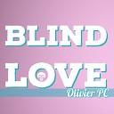 Olivier Pc - Blind Love Original Mix