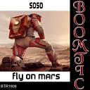 SOSO - Fly On Mars Original Mix