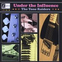 The Tone Raiders - I Can t Stop Loving You
