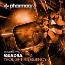 Quadra - Thought Frequency Original Mix