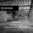 K stchen - Under My Skin Original Mix