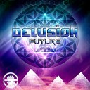 Delusion - Future Original Mix