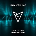DONT BLINK - MOVING ON Space Food Remix