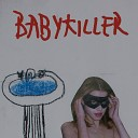 Baby Killer - The Black Cloud