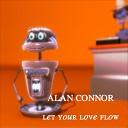 Alan Connor - Let Your Love Flow Shanghai Surprize Radio Edit