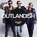 Outlandish - Callin U Ellaev Remix Not On Label