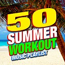 Workout Music - Cool For The Summer Workout Mix