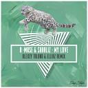 A Mase Sharliz - My Love A Mase Ocean Mix