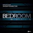 Ruslan Holod - Sugar Connector Original Mix