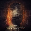 Hardstyle Mafia feat Jouni Herranen - Send Them Down Radio Edit