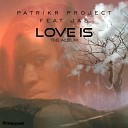 PatrikR project feat JAS - In The City Original Mix