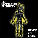 The Unemployed Architects - I m So