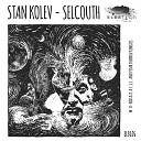 Stan Kolev - Selcouth